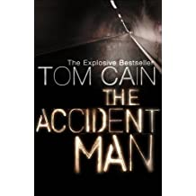 The Accident Man by Tom Cain (2007-07-02)