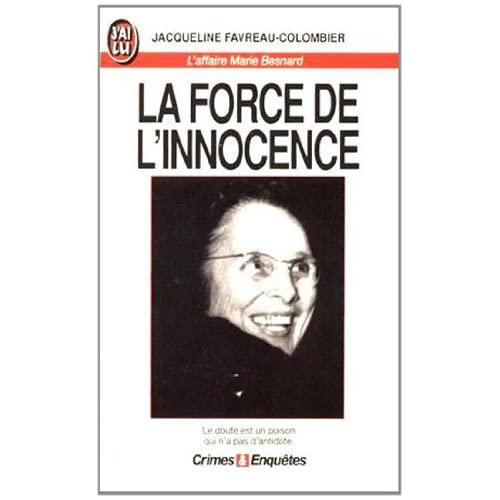 La force de l'innocence : L'affaire Marie Besnard