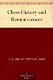 Chess History and Reminiscences (English Edition)