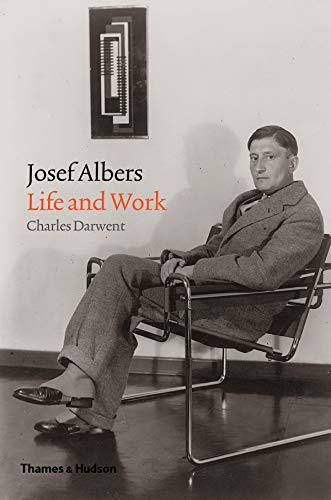 Josef Albers : Life and work par Charles Darwent