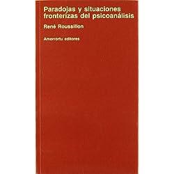 Paradojas y situaciones fronterizas del psicoanálisis (Psicología y psicoanálisis)