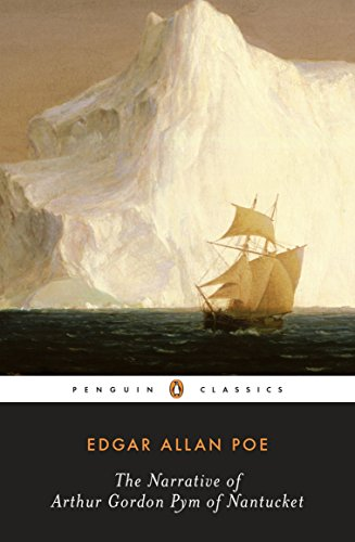 The Narrative of Arthur Gordon Pym of Nantucket (Penguin Classics) por Edgar Allan Poe