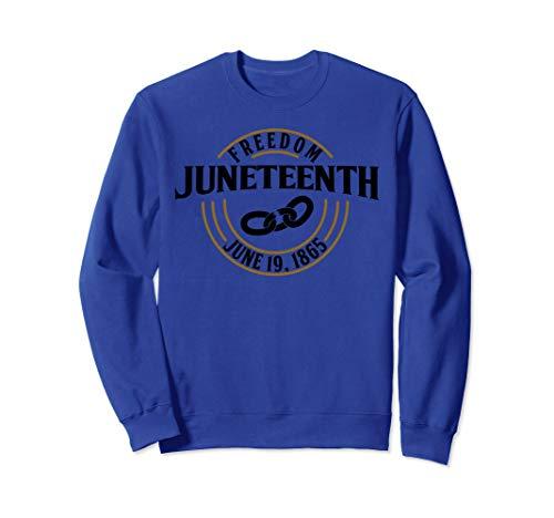 Freiheit 19. Juni 1865 Afroamerikanische Geschichte Sweatshirt