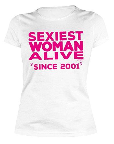 Sexy Mädchen Damen T-Shirt zum 16. Geburtstag Sexiest Woman Alive since 2001 cooles Geschenk zum 16 Geburtstag Freundin Schwester 16 Jahre Weiß