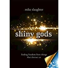 Free Sampler of shiny gods - eBook [ePub]: Finding Freedom from Things That Distract Us (English Edition)