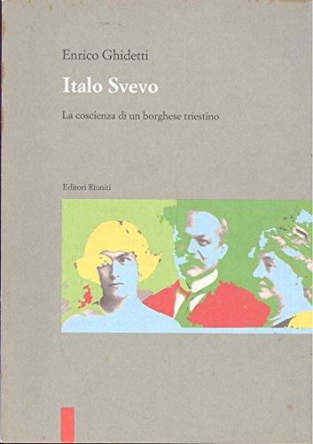 Italo Svevo. La coscienza di un borghese triestino