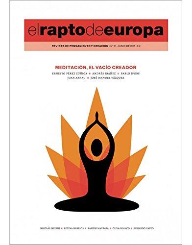 Revista El Rapto de Europa 31. Meditación, el vacío creador