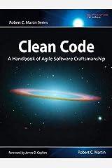 Clean Code: A Handbook of Agile Software Craftsmanship (Robert C. Martin) Paperback