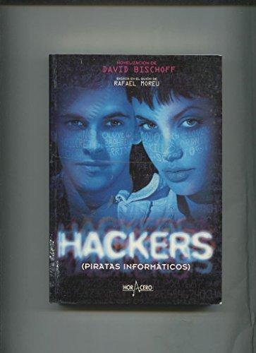 Hackers (piratas informaticos) par David Bischoff