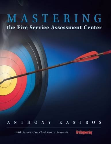 Mastering the Fire Service Assessment Center by Anthony Kastros (2006-08-15)