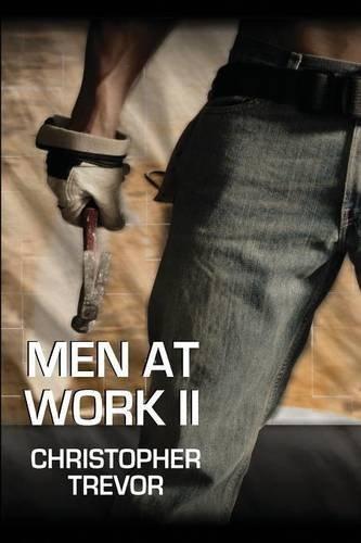 Men At Work II: 2 by Christopher Trevor (2009-11-03)