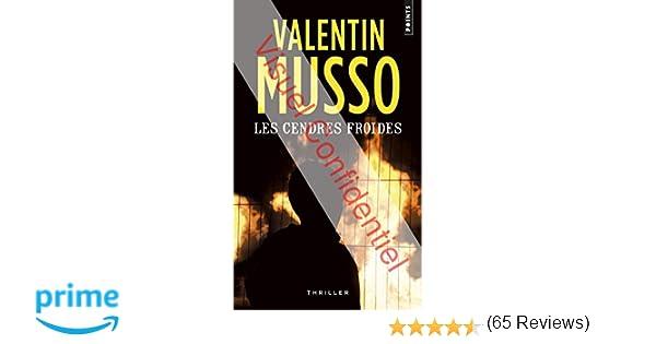Amazonfr Les Cendres Froides Valentin Musso Livres