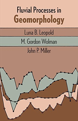 Fluvial Processes in Geomorphology (Dover Earth Science) by Luna B. Leopold (1995-06-28)