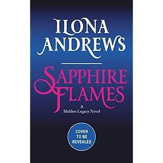 Sapphire Flames: A Hidden Legacy Novel