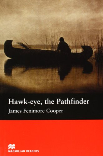 MR (B) Hawk-eye the Pathfinder: Beginner (Macmillan Readers 2005)