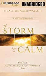The Storm Before the Calm (Conversations with Humanity) by Neale Donald Walsch (2012-10-02)