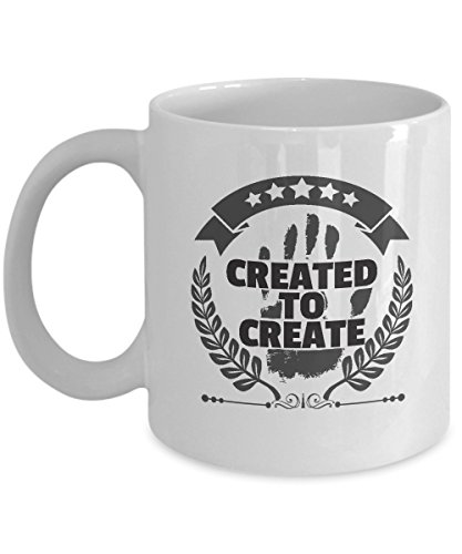 (Inspirational Creativity Quotes Cup Created to Create Creative Artists Coffee & Tea Gift Mug)