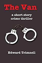 The Van: a short story crime thriller