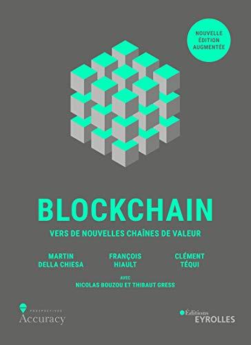 Blockchain: Vers de nouvelles chaines de valeur par  Eyrolles