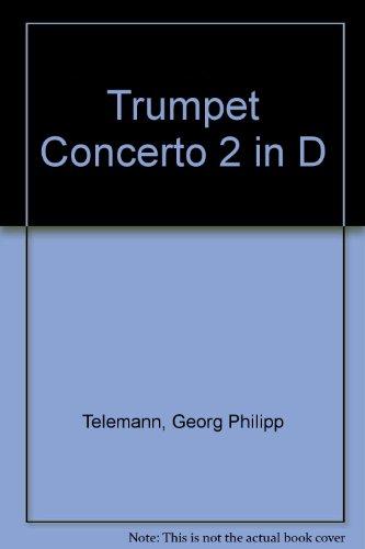 Trompetenkonzert D-Dur: Trompete, 2 Oboen, Streicher und Basso continuo. Partitur.