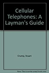 Cellular Telephones: A Layman's Guide
