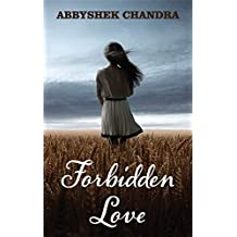 Forbidden Love: Based on a real story