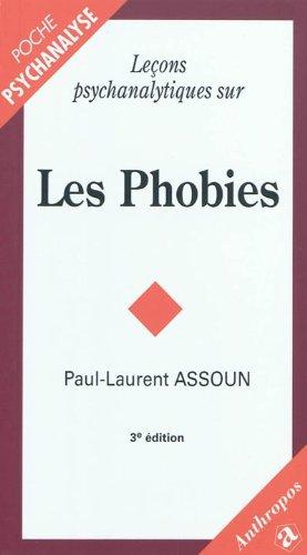 Leçons psychanalytiques sur les phobies