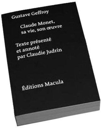 Claude Monet : sa vie, son oeuvre par Geffroy