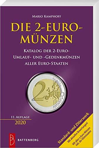 Die 2-Euro-Münzen: Katalog der 2-Euro-Umlauf- und -Gedenkmünzen aller Euro-Staaten