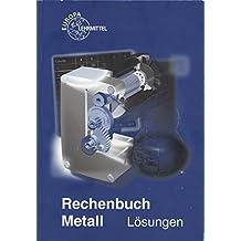 Rechenbuch Metall. Lösungen
