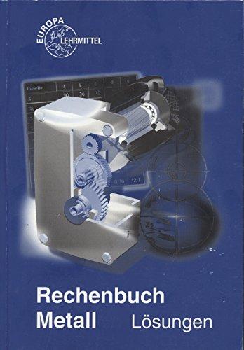 Lösungsheft zum rechenbuch metall: gültig ab 29. Auflage.