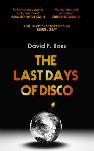 Last Days of Disco, The (Disco Days Trilogy)