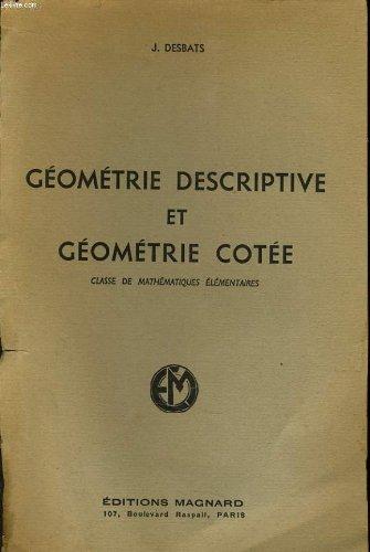 Geometrie descritive et geometrie cotee classe de mathématiques élémentaires