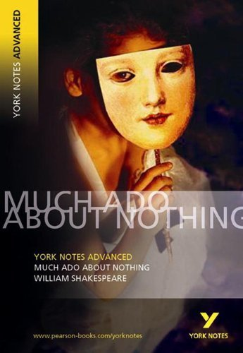 Much Ado About Nothing: York Notes Advanced by Shakespeare, William (April 6, 2004) Paperback