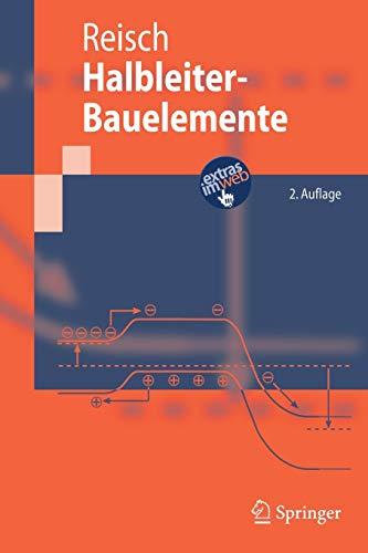 Halbleiter-Bauelemente (Springer-Lehrbuch) (German Edition)