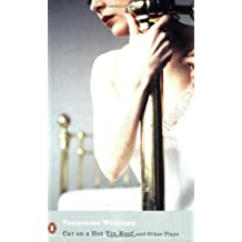 Cat on a Hot Tin Roof and Other Plays (Penguin Modern Classics)
