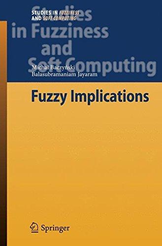 Fuzzy Implications (Studies in Fuzziness and Soft Computing) by Michal Baczy????ski (2008-10-10) Fuzzy-ski