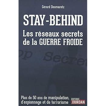 Stay-Behind - Les réseaux secrets de la Guerre Froide