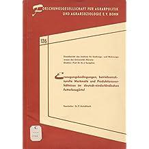 Erzeugungsbedingungen, betriebsstrukturelle Merkmale und Produktivitätsverhältnisse im deutsch-niederländischen Futterbaugürtel