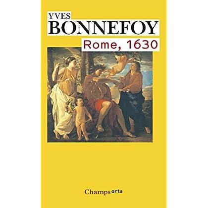 Rome, 1630 : L'horizon du premier baroque suivi de Un des siècles du culte des images