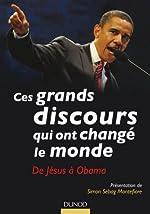 Ces Grands Discours Qui Ont Change le Monde - De Jesus a Obama by Sebag Simon (November 01,2010) de Sebag Simon