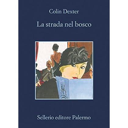 La Strada Nel Bosco (L'ispettore Morse)