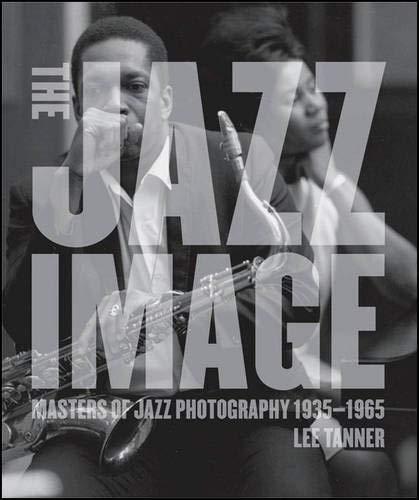 Tanner-sammlung (The Jazz Image: Masters of Jazz Photography)