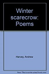 WINTER SCARECROW: POEMS