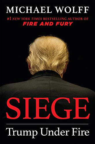 Siege: Trump Under Fire (English Edition)
