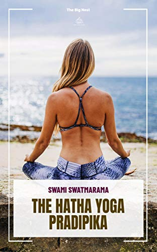 The Hatha Yoga Pradipika (Yoga Academy) (English Edition ...