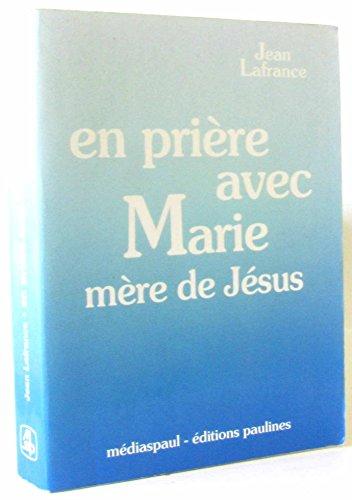 En prière avec Marie, mère de Jésus