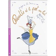 Young Eli Readers: Perrette ET Le Pot Au Lait + CD