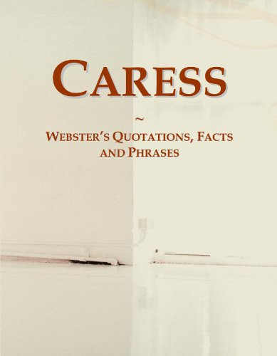 caress-websters-quotations-facts-and-phrases