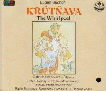 eugen-suchon-krutnava-the-whirlpool-complete-opera-eugen-suchon-ondrej-lenard-radio-bradislava-symph